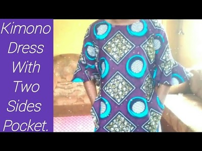 How To Make kimono Dress With Two Sides Pockets.