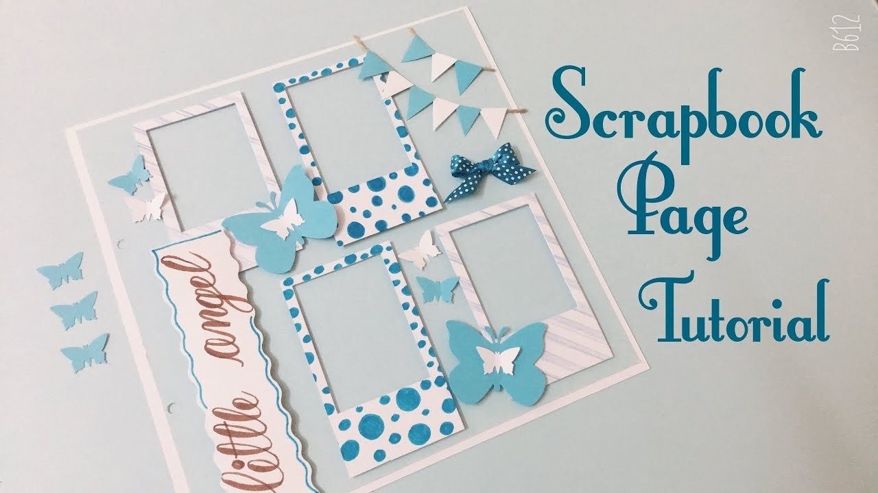 How to make Scrapbook Pages | Scrapbook Tutorial | # 2