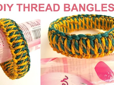 How to Make Thread Bangles at Home. Handmade Thread Bangles. DIY Bangles. Thread Bracelets