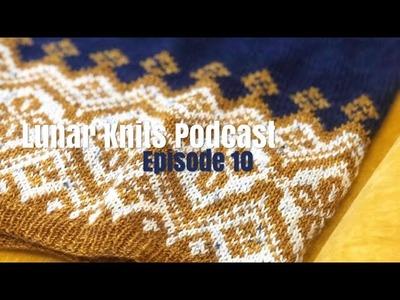 Lunar Knits Podcast Episode 10: Monogamous Knitting