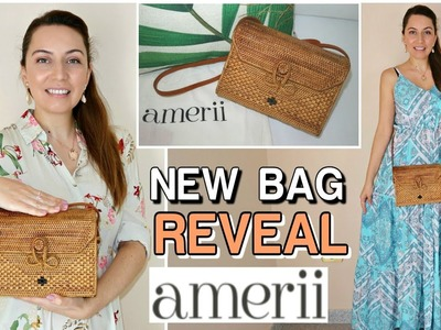 NEW HANDMADE BAG REVEAL.AMERII RATTAN BAG FROM BALI-INDONESIA.HOW I STYLE & MY REVIEW