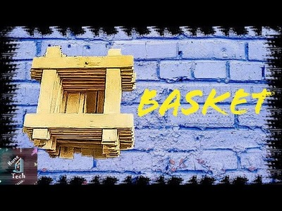 Small Basket | Ice-cream Stick Basket | How To Make Basket | Icecream Stick Craft | Beautiful Basket