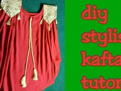 Diy.gourgeous Arabic kaftan designs tutorial step by step