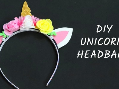 DIY Unicorn Headband | How to Make a Unicorn Headband  | Manualidades