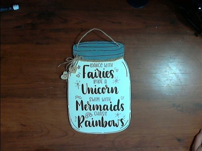 Dollar Tree DIY Mason Jar Sign