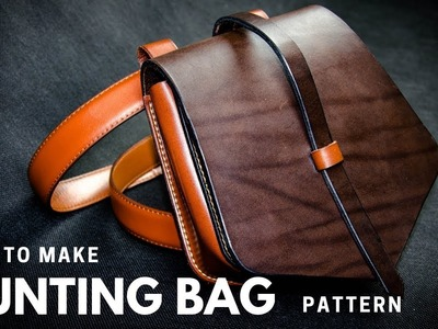 Making leather bag - Hunting Bag - DIY