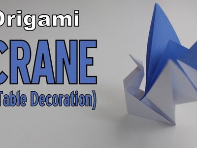 Origami - How to make a CRANE (for Table Decoration)
