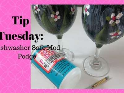 TIP TUESDAY: Dishwasher Safe Mod Podge | How To | Aressa | 2019