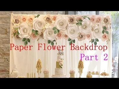 Tutorial of making paper flower backdrop. wedding backdrop ( part 2 )