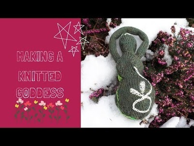 243. Witch Crafting Wednesday | Knitted Goddess