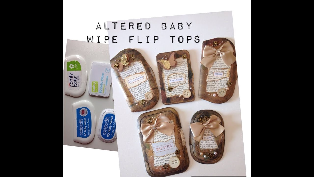 Altered Baby Wipe Flip Tops.Lids and how to use them in projects - DIY tutorial