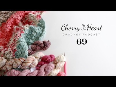 Cherry Heart Podcast 69