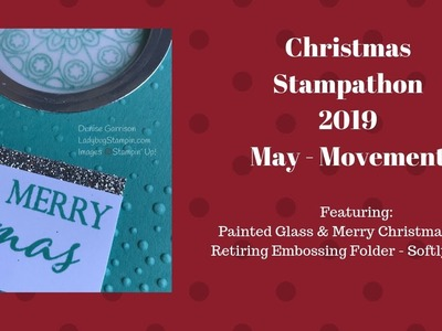 Christmas Stampathon 2019 - May Movement Card
