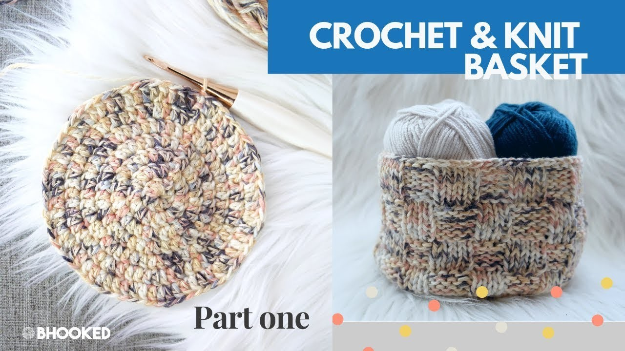 Crochet and Knit Basket Part One: The Crochet Instructions