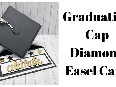 Graduation Cap Easel Card