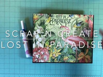 Graphic 45 Lost in Paradise 4 Mini Album Tutorial