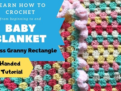 LEFT HANDED Easy Crochet Baby Blanket for Beginners - Granny Rectangle with Ruffle Border