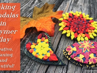 Making Mandalas in Polymer Clay: Relax and Create