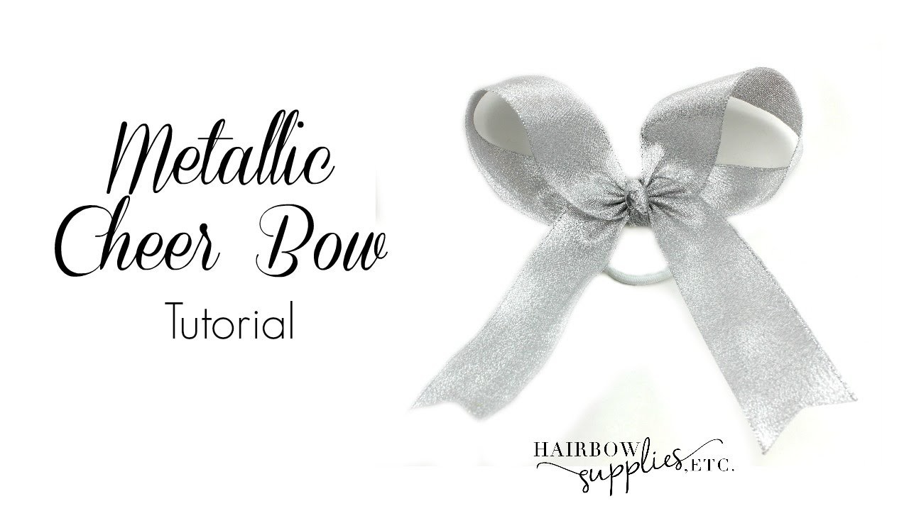 Metallic Cheer Bow Tutorial - Hairbow Supplies, Etc.