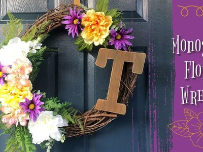 Monogram Floral Wreath | Floral Wreath DIY
