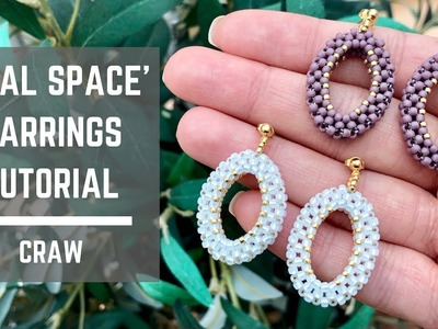 Oval Space earrings tutorial | Cubic Right Angle Weave | Beaded Earrings