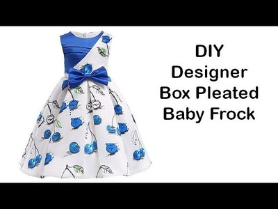 Diy Designer Box Pleated Baby Frock For 3 To 4 Year Cutting & Stitching Full Tutorial