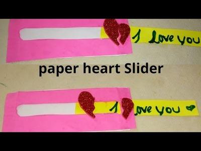 DIY : PAPER HEART SLIDER. SIMPLE PAPER CRAFT