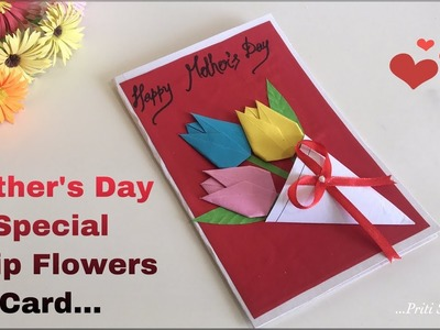 DIY : Tulip Flowers Card. Mother's Day Special | Priti Sharma