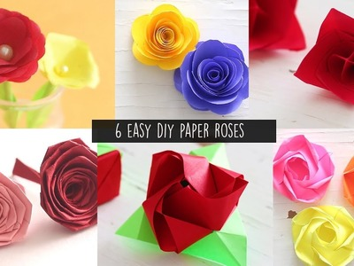 6 Easy DIY Paper Roses | Paper Craft