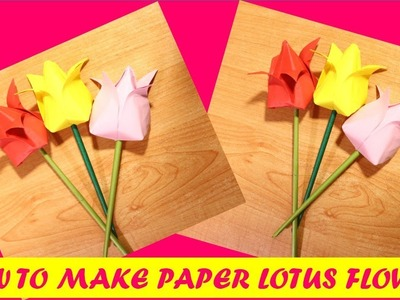 CRAFT :  HOW TO MAKE PAPER LOTUS FLOWER