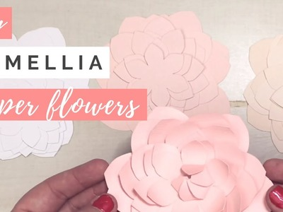 DIY Camellia Paper Flower Tutorial & Flower Template