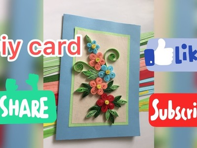 DIY card,, Quilling Tutorial