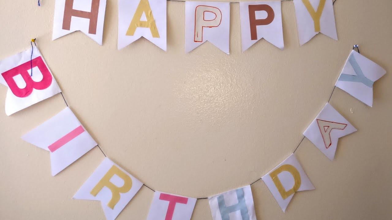DIY Happy Birthday Garland. DIY Birthday Decor