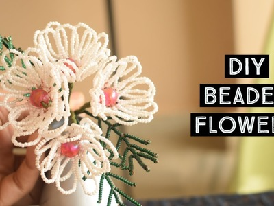 How To Make An Amazing Beaded Flower - DIY Crafts Tutorial - PARUL PAWAR