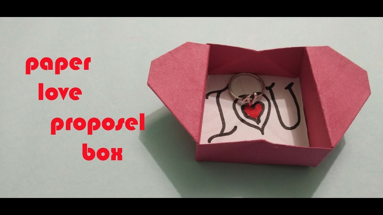 HOW TO MAKE PAPER LOVE PROPOSAL BOX HAND CRAFT