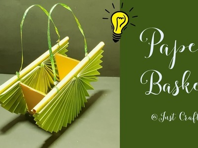 Paper Basket | How to make basket for cosmetic. jewelry? | Just Craft