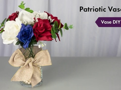 Patriotic Vase DIY Tutorial | How To Setup | eFavormart.com