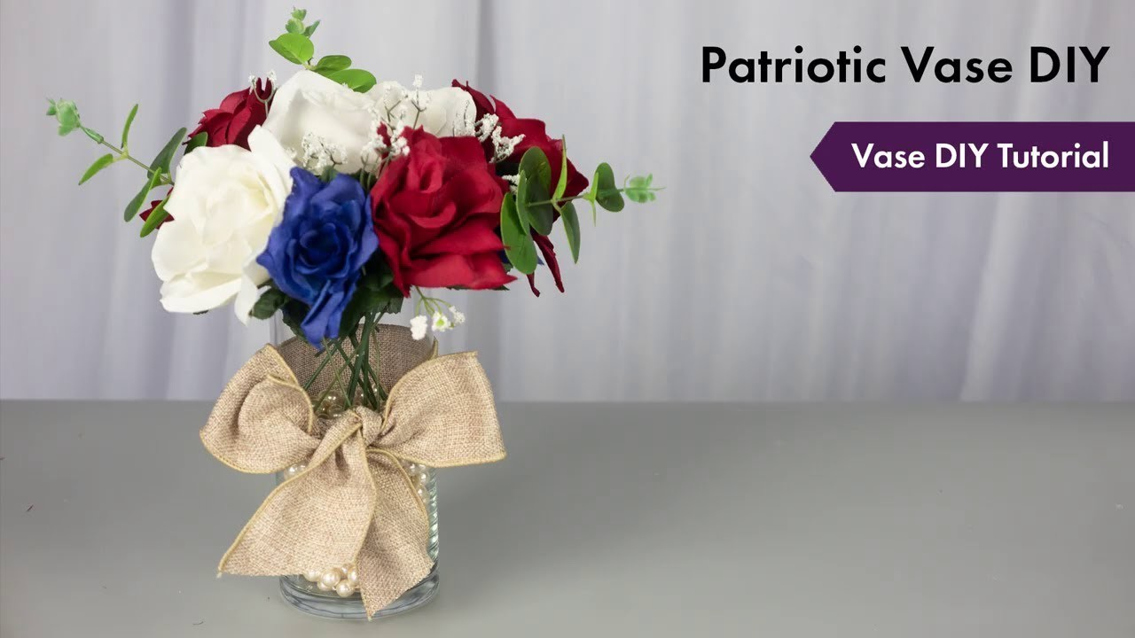 Patriotic Vase DIY Tutorial | How To Setup | eFavormart.com