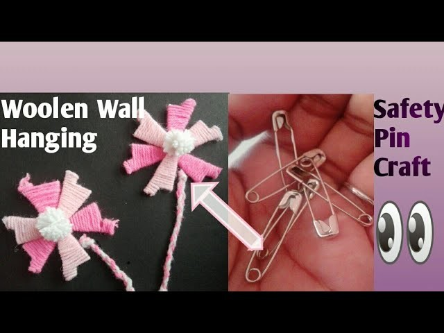 Woolen Wall Hanging Idea. Safety Pin Craft.Easy Craft
