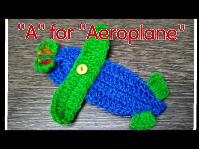 """A for Aeroplane"" Crochet Aeroplane Applique #aeroplane #applique #crochetatoz #learningcrochet"