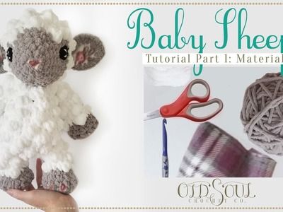 Baby Sheep Crochet-Along! | Part 1 Materials