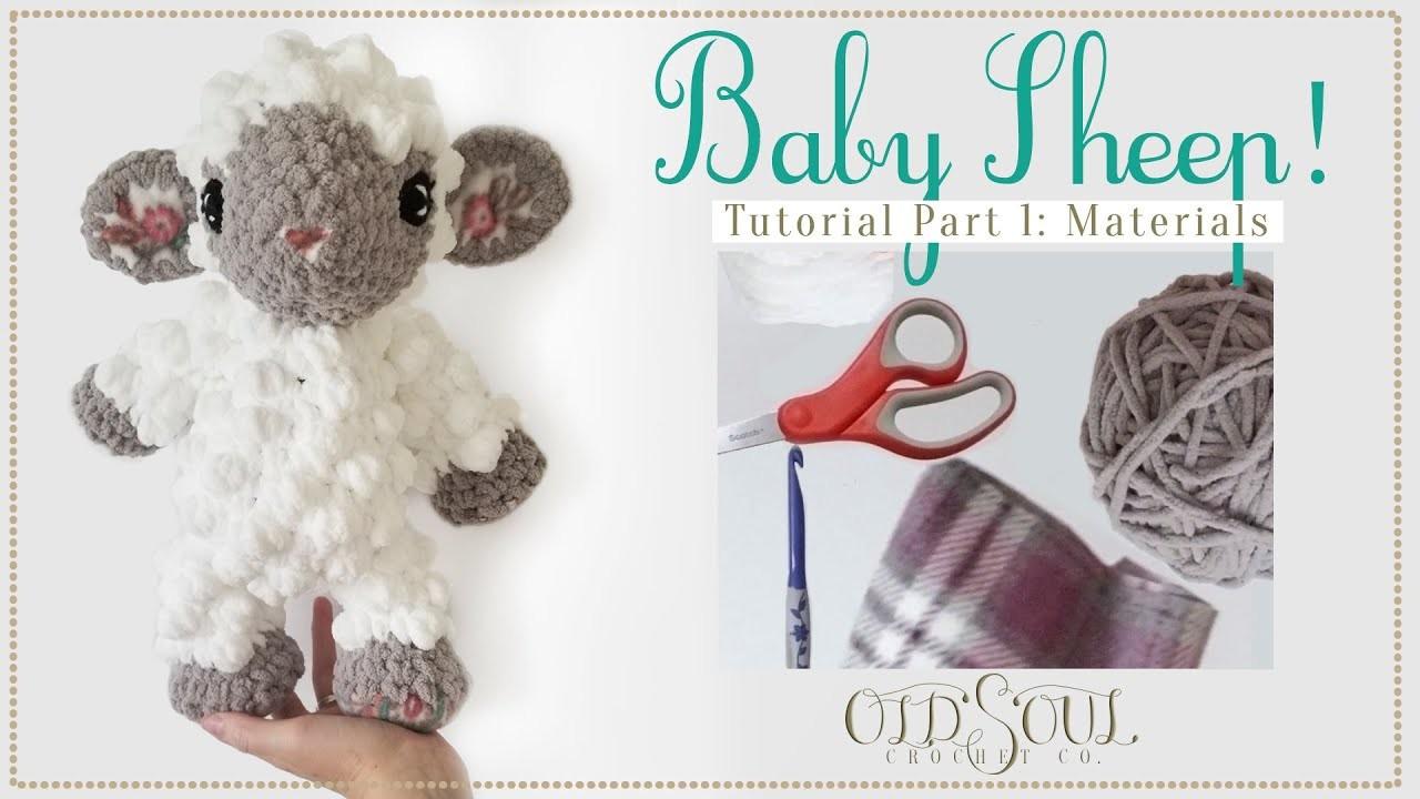 Baby Sheep Crochet-Along! | Part 1 Materials