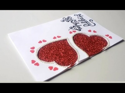 Beautiful Birthday Greeting Card Idea || DIY Heart Birthday card.