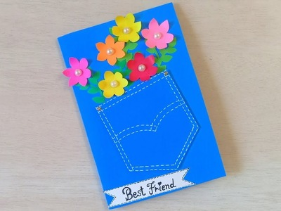 Beautiful DIY Friendship Day Card. | How to make handmade card for friend.