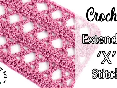 Crochet: Extended X Stitch   The Loopy Stitch