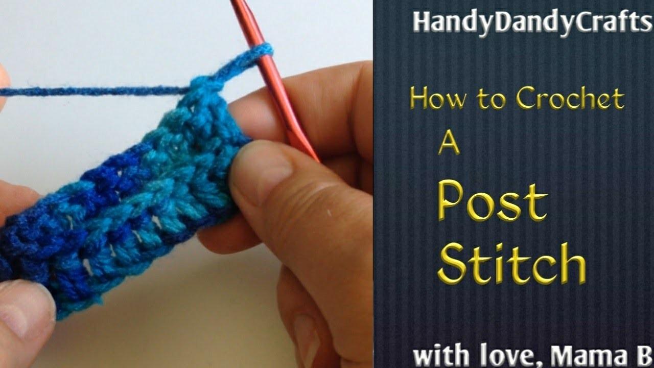 Crochet Post Stitch