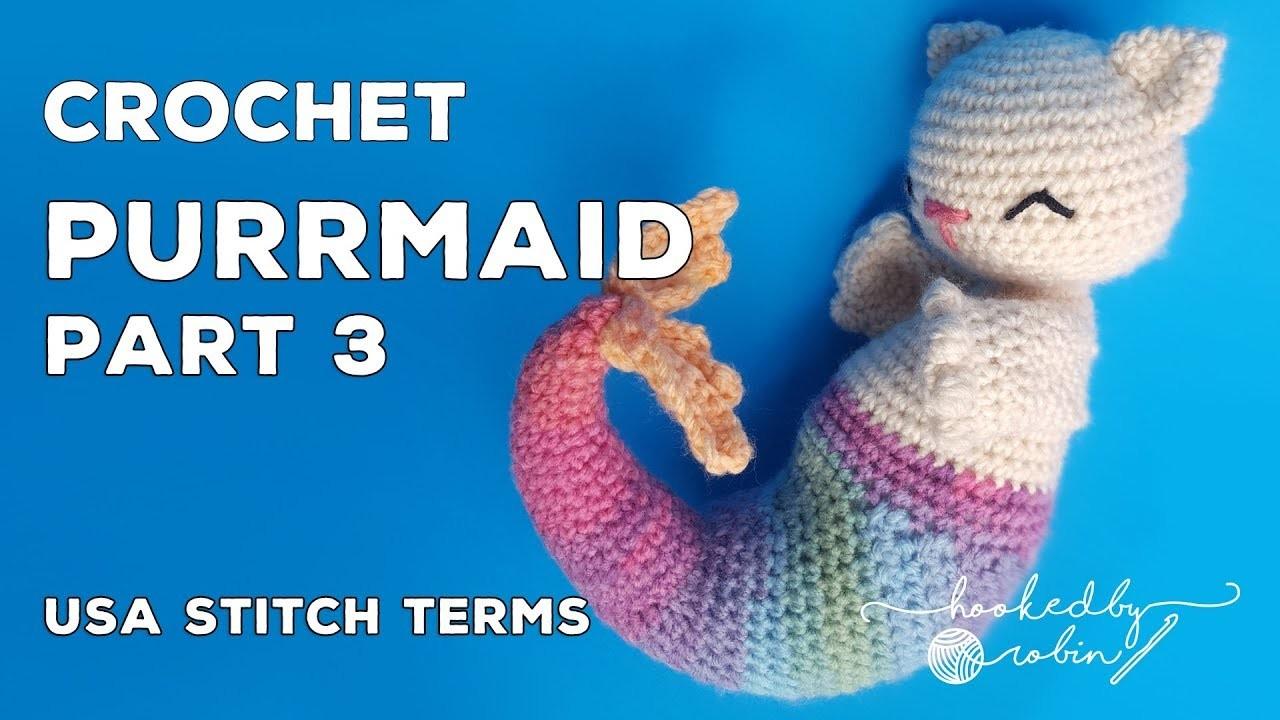 Crochet Purrmaid PART 3 | Rows 48 - 78 (The Tail) Amigurumi CAL (Crochet Along)