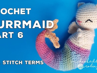 Crochet Purrmaid PART 6 (Assembly & How to Embroider the Face) Amigurumi CAL (Crochet Along)