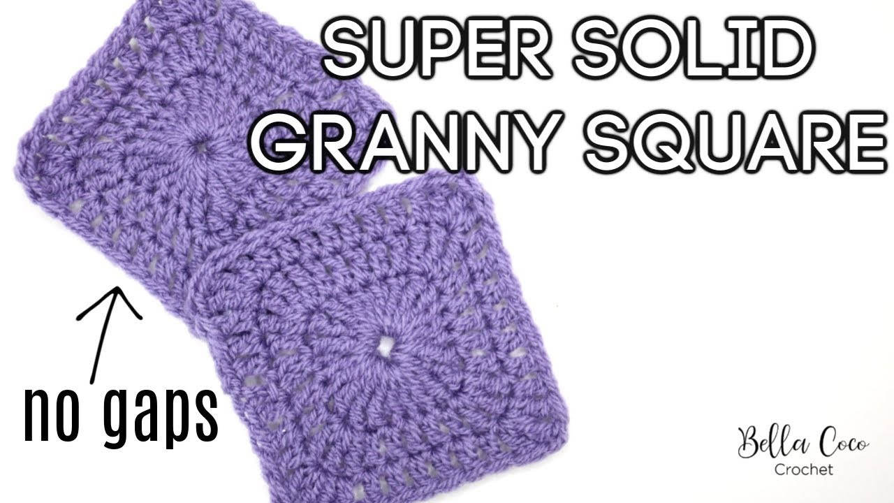 CROCHET: SUPER SOLID GRANNY SQUARE | Bella Coco Crochet