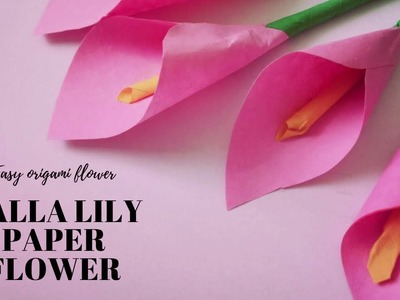 DIY calla lily paper flower l Easy origami flower for beginners